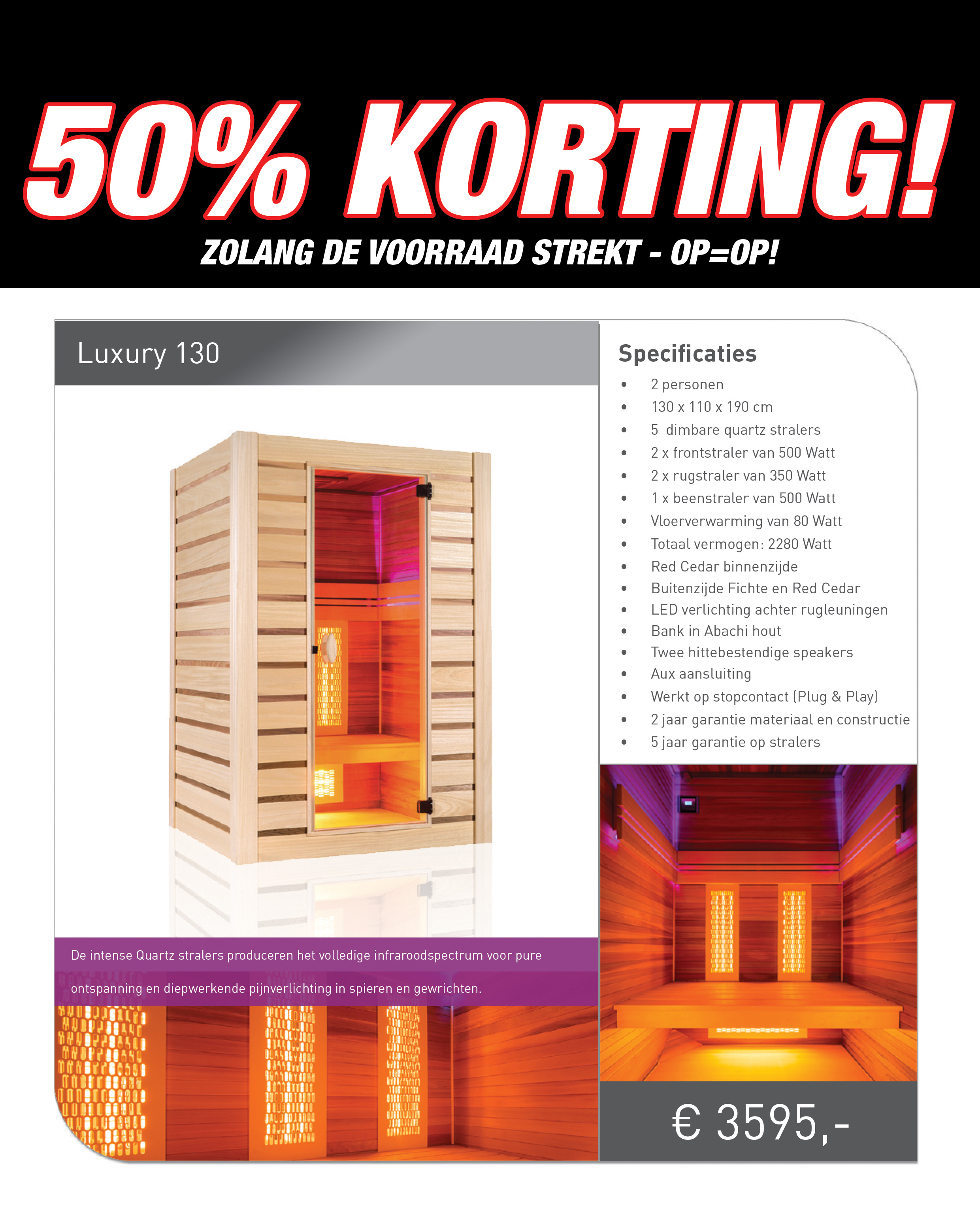 Luxury 130 infrarood sauna