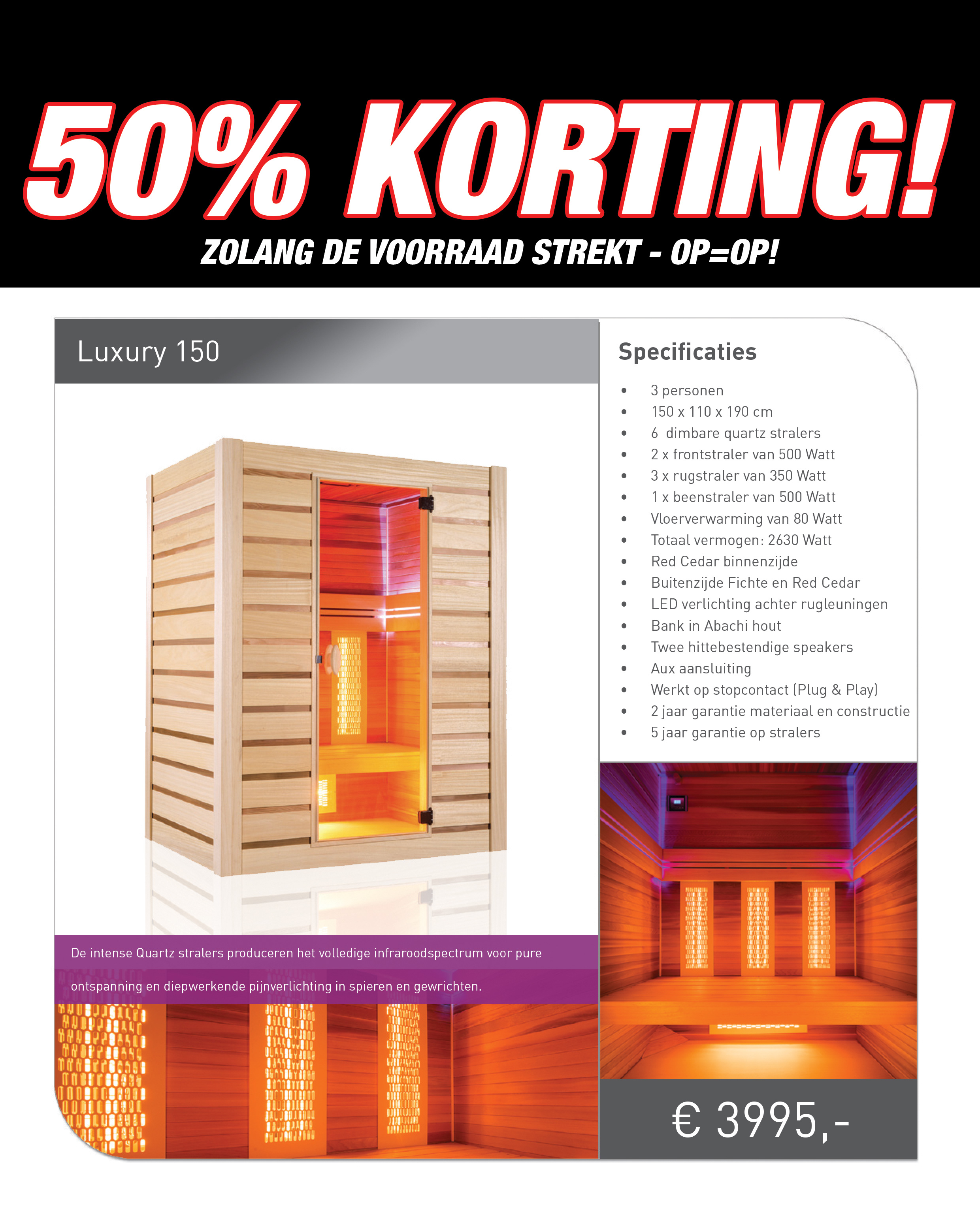 Luxury 150 infrarood sauna